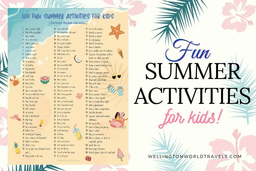 Fun Summer Activities for Kids - Wellington World Travels