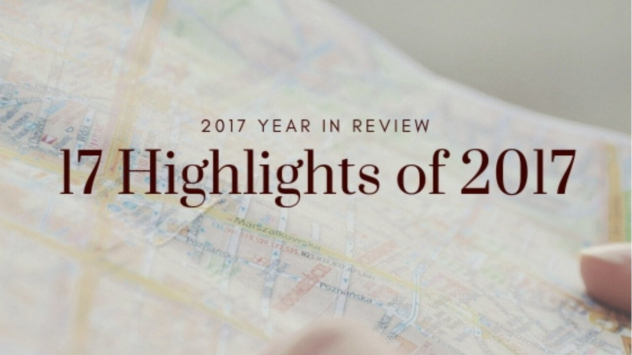 2017 Year in Review - Wellington World Travels #Blogroundup #yearhighlights