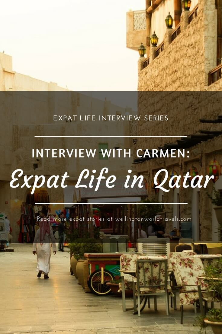 Interview with Carmen: Expat Life in Qatar - Wellington World Travels | Filipino expat living in Qatar | expat life living abroad #QatarExpat #DohaExpat #expat #expatlife