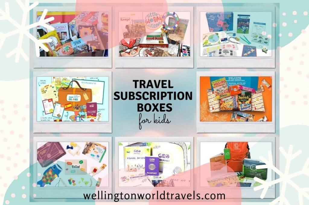 Best Travel Subscription Boxes for Kids - Wellington World Travels #homeschool