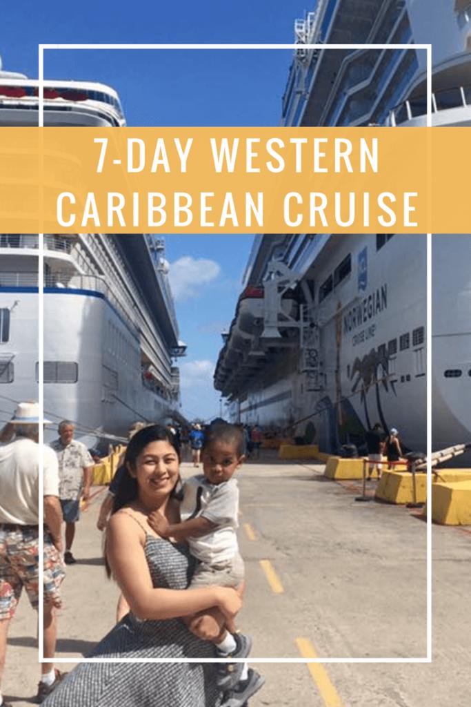 Western Caribbean Cruise - Wellington World Travels | family travel destination #cruise #photodiary #photoessay