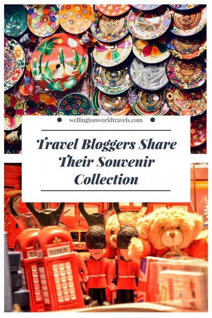Travel Bloggers Share Their Souvenir Collection - Wellington World Travels #travel #souvenirs