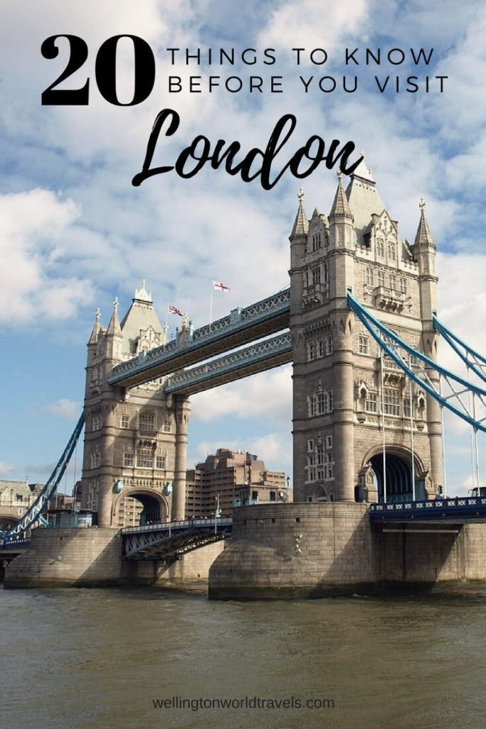 20 Things To Know Before You Visit London - Wellington World Travels | travel tips for when you visit London | Travel guide | Travel destination | travel bucket list ideas