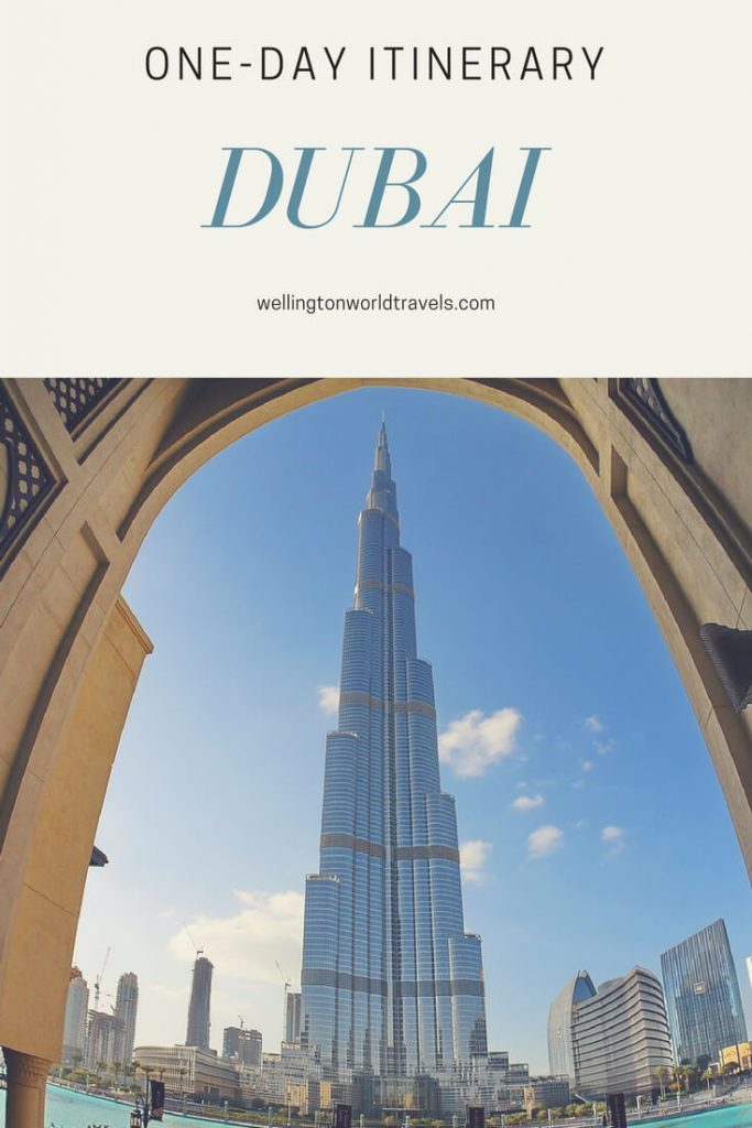 Dubai: One Day Itinerary - Wellington World Travels