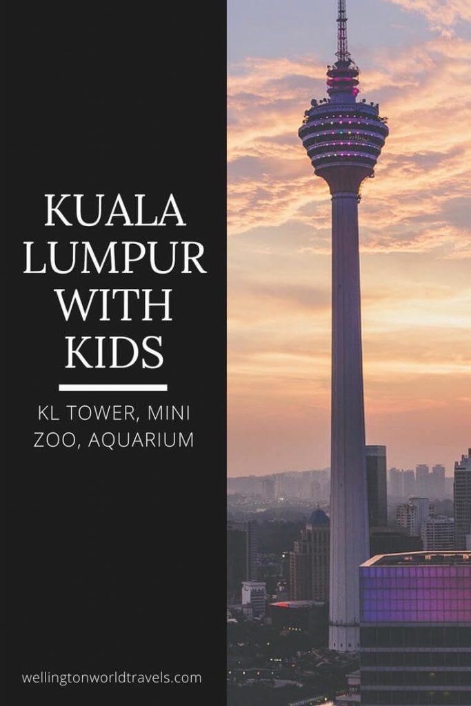 Kuala Lumpur with Kids: KL Tower, Mini Zoo, Aquarium - Wellington World Travels | family travel destination | family travel tips when traveling to Kuala Lumpur #travelwithkids #familytravel