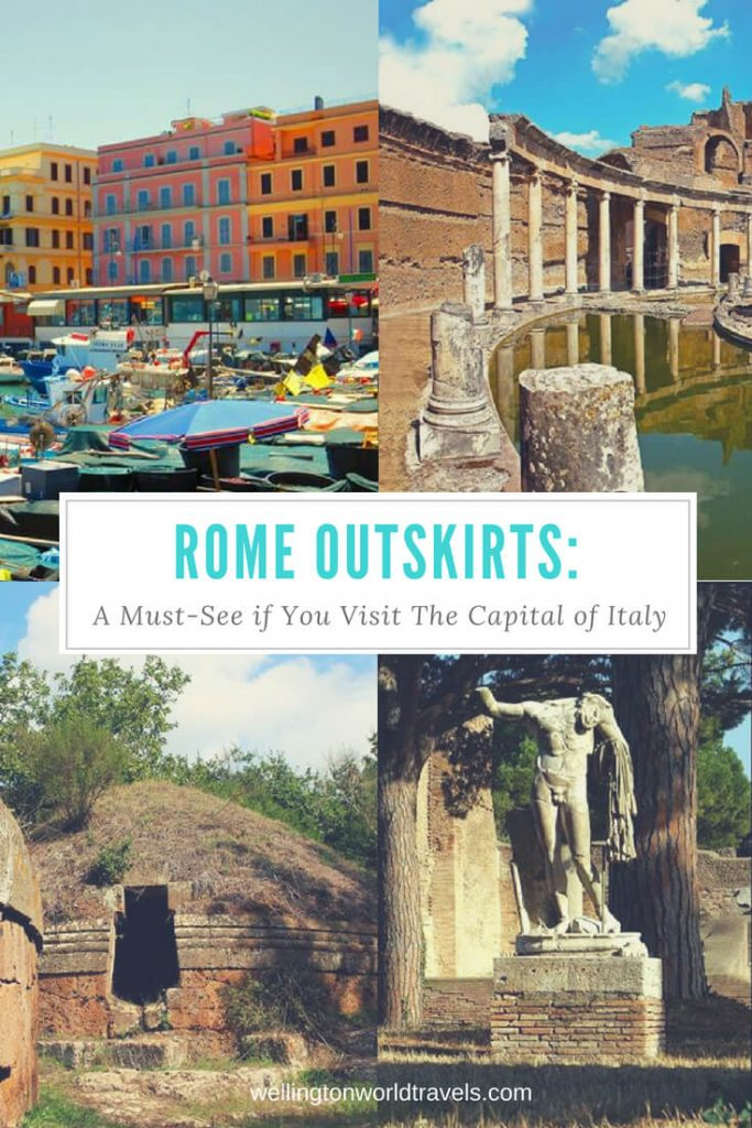 Rome Outskirts: A Must-See if You Visit The Capital of Italy - Wellington World Travels | Travel guide | Travel destination | travel bucket list ideas