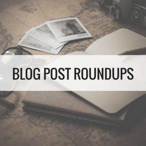 Wellington World Travels - Blog Post Roundups