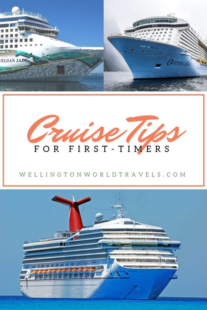 Cruise Tips for First-Timers - Wellington World Travels   first time cruisers tips #cruisetips