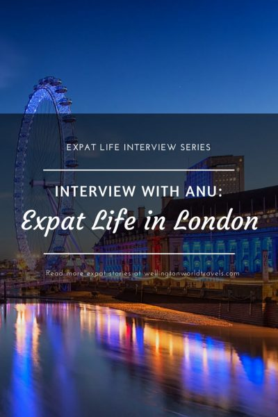 Interview with Anu: Expat Life in London - Wellington World Travels | Finnish expat living in London | expat life living abroad #LondonExpat #expat #expatlife