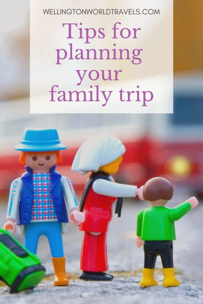 10 Tips for planning your family trip