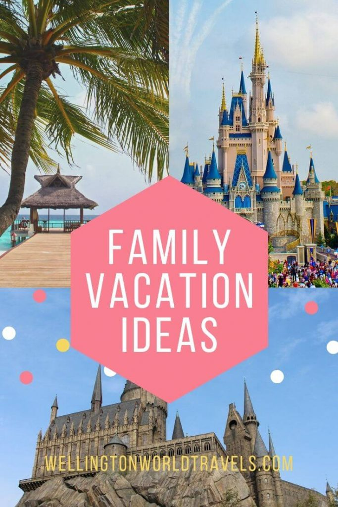 Best & Fun Family Vacation Ideas for Families